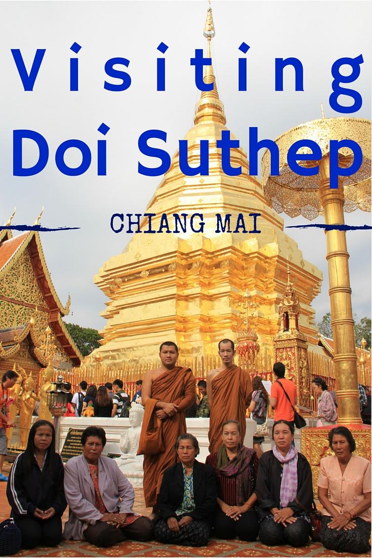 Visiting Doi Suthep, Chiang Mai, Thailand