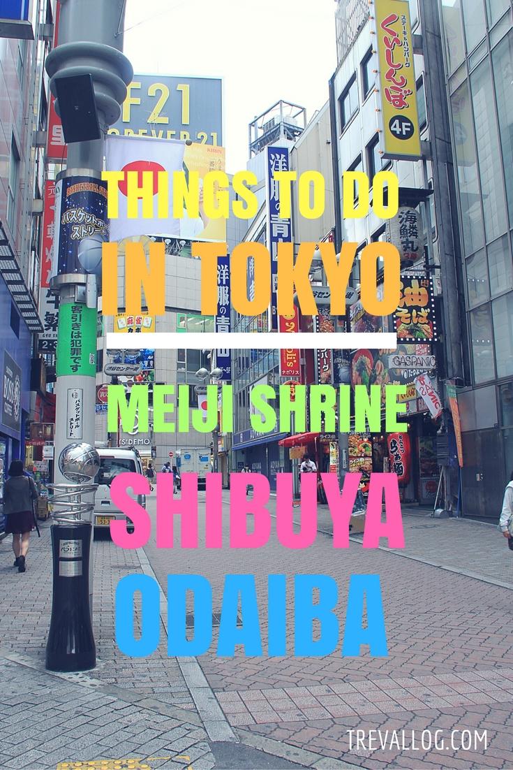 Things to do in Tokyo: Meiji Shrine, Shibuya, Odaiba