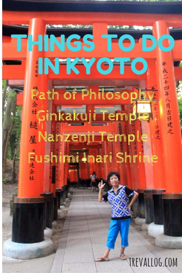 Things to do in Kyoto - Path of Philosophy, Ginkakuji, Nanzenji, Fushimi Inari