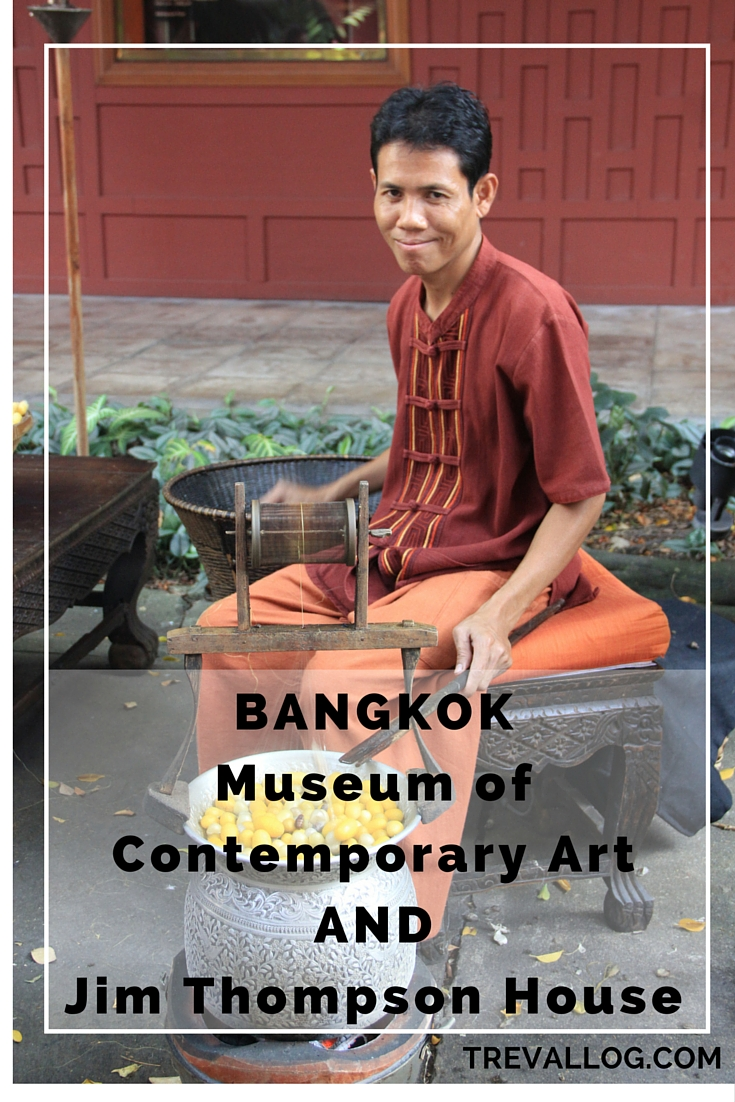 Bangkok Museum of Contemporary Art and Jim Thompson House, Thailand